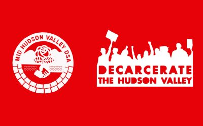 Standing in Solidarity with Decarcerate the Hudson Valley